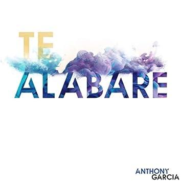 Te Alabaré