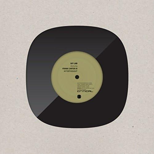 Ivy Lab & Frank Carter    feat. South London Ordnance