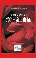Schoenheit mit Schalom: Heilung juedisch-deutscher Wunden