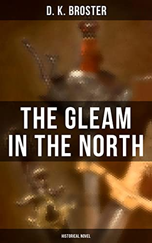 The Gleam in the North (Historical Novel) (English Edition)