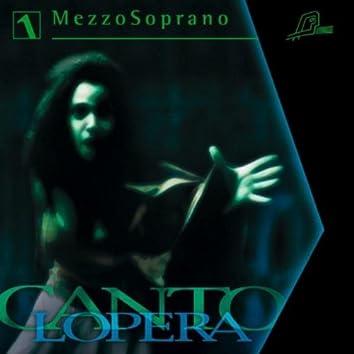 Cantolopera: Mezzo Soprano Arias Vol. 1
