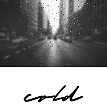 Cold (feat. Eliza Roe & Ted Park)