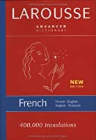 Larousse Advanced French-English/English-French Dictionary by Larousse(2007-09-07)