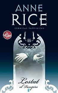 Lestat el vampiro : Crónicas Vampíricas II par Anne Rice