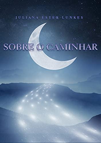 Sobre o Caminhar (Portuguese Edition)