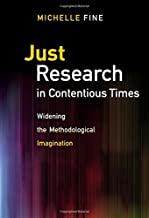 Just Research in Contentious Times: Widening the Methodological Imagination