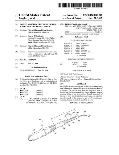 Tampon assembly providing proper bodily placement of pledget: United States Patent 9820890...