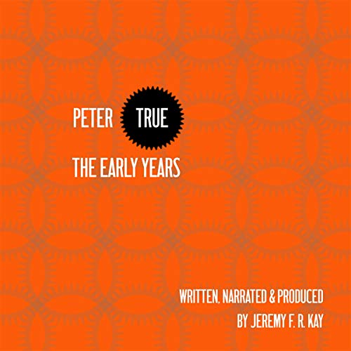 Peter True - The Early Years cover art
