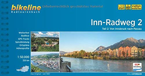 Inn-Radweg / Inn-Radweg 2: Von Innsbruck nach Passau. 1:50.000, 320 km (Bikeline Radtourenbücher)