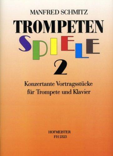 KONZERTANTE VORTRAGSSTUECKE 2 - arrangiert für Trompete - Klavier [Noten / Sheetmusic] Komponist: SCHMITZ MANFRED