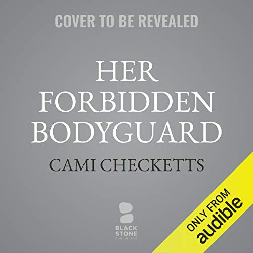 Her Forbidden Bodyguard audiobook cover art