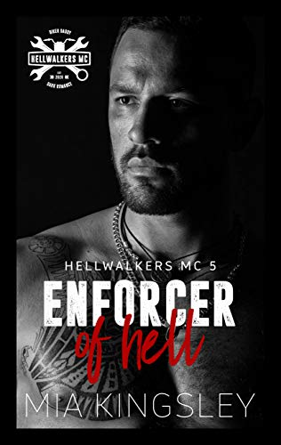 Enforcer Of Hell (Hellwalkers MC 5)