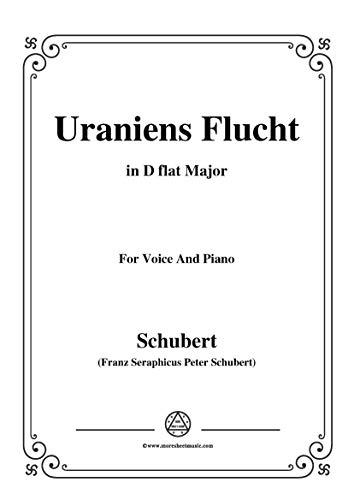 Schubert-Uraniens Flucht(Urania's Flight),D.554,in D flat Major,for Voice&Piano (French Edition)