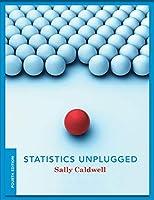 Statistics Unplugged, 4th Edition