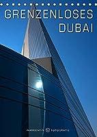 Grenzenloses Dubai (Tischkalender 2022 DIN A5 hoch): Das grenzenlose Dubai in 12 eindrucksvollen modernen und traditionellen Motiven des Fotografen Karl H. Warkentin. (Monatskalender, 14 Seiten )