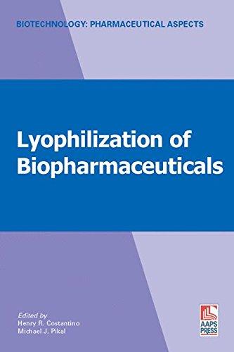 Lyophilization of Biopharmaceuticals (Biotechnology: Pharmaceutical Aspects (II))