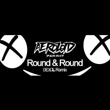 Round & Round (DeagL Remix)