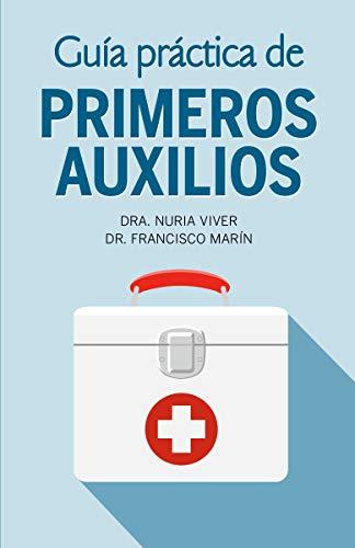 Guía Práctica de Primeros Auxilios