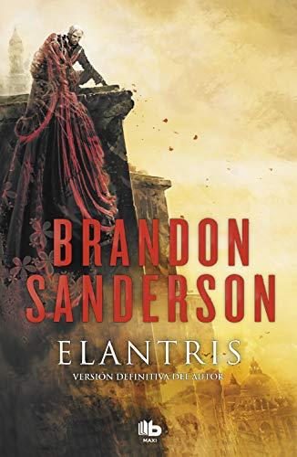 Elantris (edición décimo aniversario: versión definitiva del autor) (MAXI)