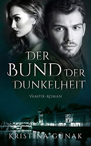 Der Bund der Dunkelheit: Vampir-Roman (Charlottes Erbe 3)