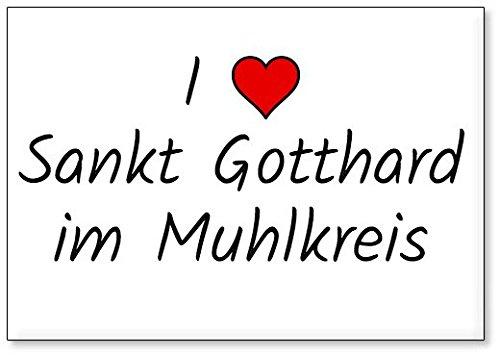M&us Souvenirs - Ich Liebe Sankt Gotthard im Muhlkreis, Kühlschrankmagnet (Design 3)