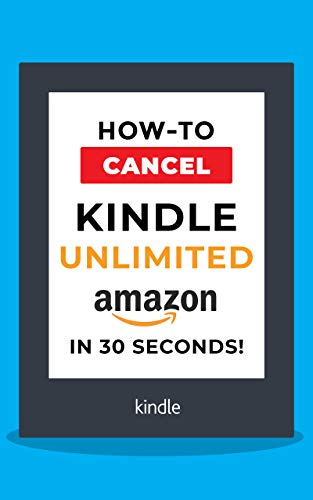 Cancel Kindle Unlimited 2020: How to Cancel your Kindle Unlimited subscription in 30 seconds!