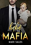 Um Bebê na Máfia (Portuguese Edition)