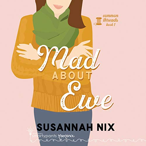 Mad About Ewe Audiobook By Susannah Nix cover art