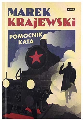 Pomocnik kata - Marek Krajewski [KSIÄĹťKA]