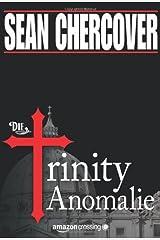 Die Trinity-Anomalie Kindle Ausgabe
