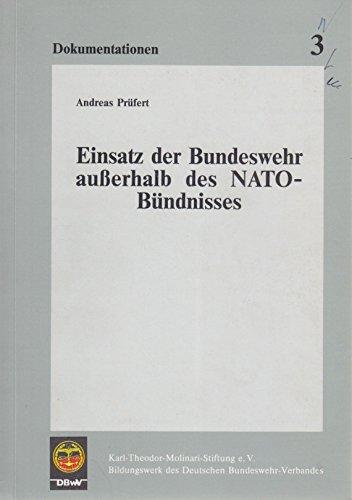 Einsatz der Bundeswehr ausserhalb des Nato-Bündnisses (Dokumentationen)