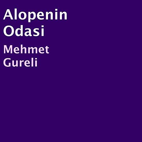Alopenin Odasi [Alope's Odasi] audiobook cover art