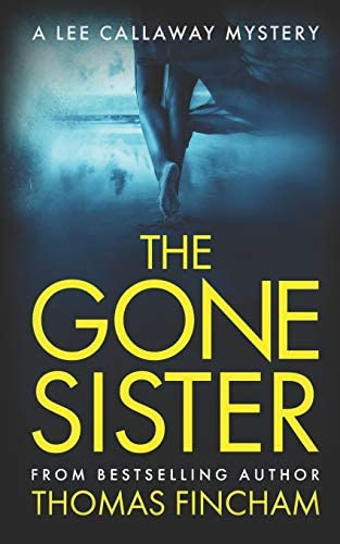The Gone Sister A Private Investigator Mystery Series of Crime and Suspense product image