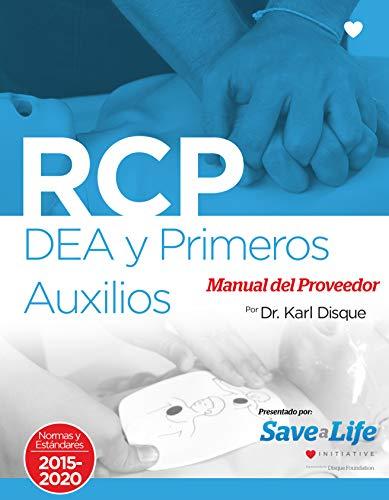 RCP, DEA y Primeros Auxilios Manual del Proveedor