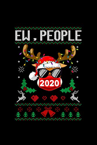 Ew People Reindeer Face Mask Ugly Christmas Pajama Family Notebook Journal 114 Pages 6''x9''