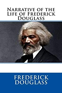 <b>Narrative of the Life of Frederick Douglass</b>