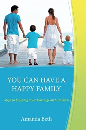 You Can Have a Happy Family