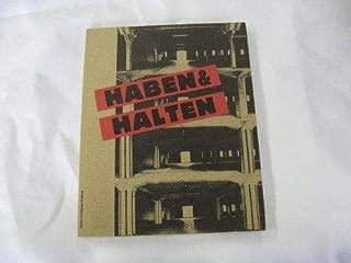 Haben & halten: (ausserhalb der Kunsttempel) : Ausstellung der Freien Vereinigung Bildender Künstler zur Woche der Bildenden Kunst '86 (German Edition)