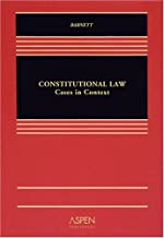 Constitutional Law: Cases in Context