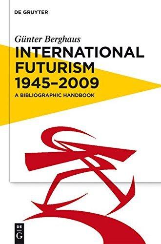 International Futurism 1945-2012: A Bibliographic Handbook (English Edition)
