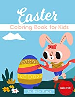 Easter Coloring Book for Kids: Activity Book for Toddlers with Bunnies - Large Print