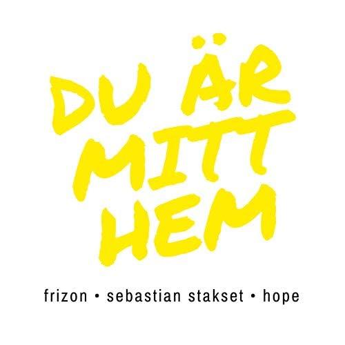 Sebastian Stakset, Hope & Frizon