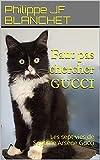 Faut pas chercher GUCCI: Les sept vies de Septime Arsene Gucci