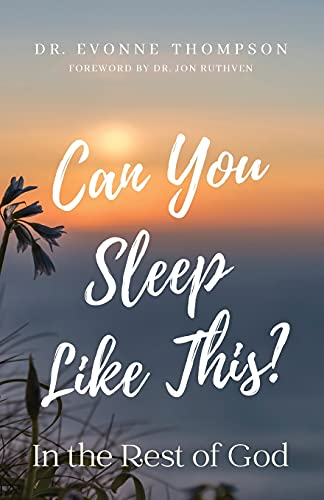 Can You Sleep Like This?: In the Rest of God