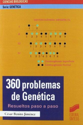 360 problemas de genética: resueltos paso a paso: 1 (Serie Genética)