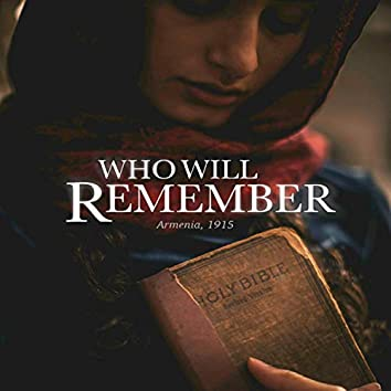 Who Will Remember (Music from the Original Score)