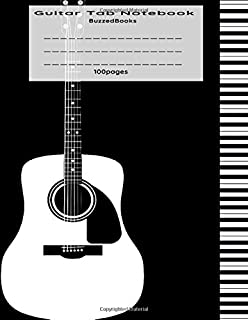 Guitar Tab Notebook: Guitar Tablature Book, Blank Music Journal for Guitar Music Notes, Staff Music Paper for Guitar Players, Musicians, Teachers and ... Pages) (Guitar Manuscript Books)