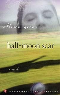 Half-Moon Scar: A Novel (Stonewall Inn Editions (Paperback)) (English Edition)