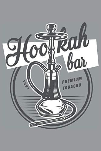 Hookah Bar Shisha Notizbuch: Ein Shisha Notizbuch ( 6 x 9 inches)