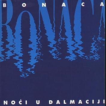Noći U Dalmaciji